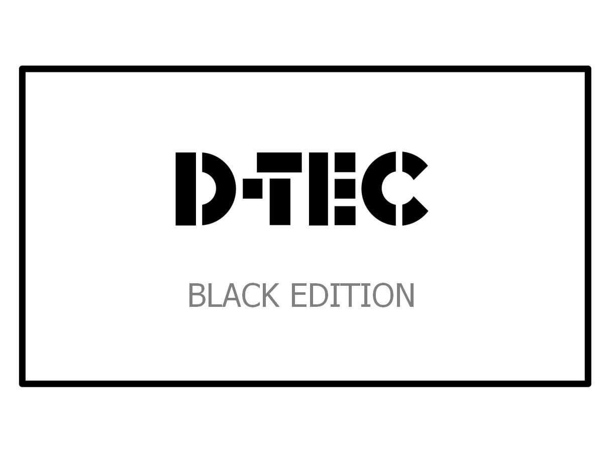 D-TEC Black Edtion